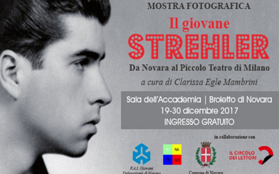 Il Giovane Strehler. Da Novara al Piccolo Teatro di Milano: una mostra fotografica dedicata al grande artista