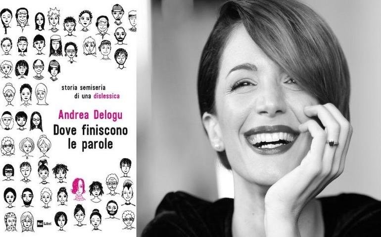 """«Dove finiscono le parole»: Andrea Delogu e il suo piccolo """"manuale di sopravvivenza"""" sulla dislessia"""