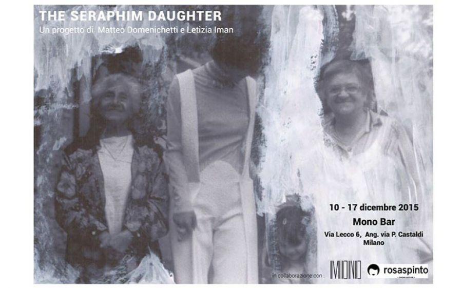 "Mostra ""The Seraphim Daughter"" @ MONO Bar"