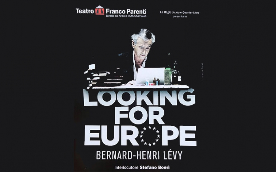 """Looking for Europe"", l'appello a reagire di Bernard-Herni Lévy"