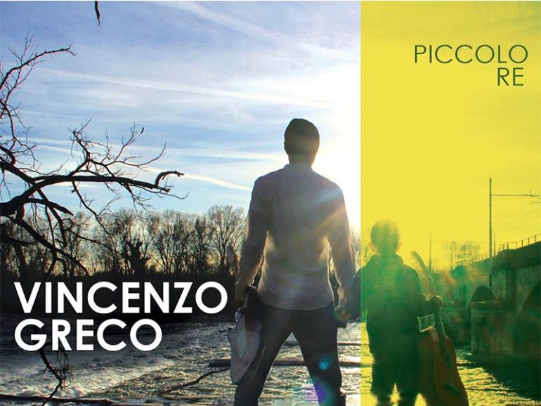 Piccolo re, album di Vincenzo Greco
